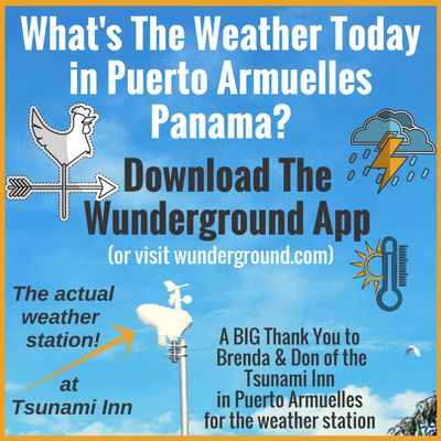 Puerto Armuelles now has a weather station! It has always bothered me that weather reports for Puerto were actually for David, or even Panama City! For  ...Read More