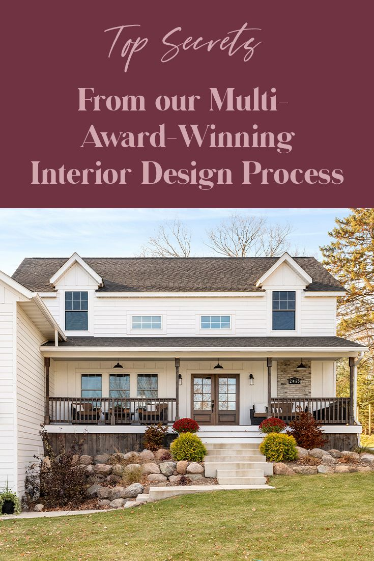 Top Secrets Behind Our Multi Award Winning Interior Design Process Beautiful Chaos Companies In 2020 Interior Design Process Farmhouse Interior Design Farmhouse Kitchen Design