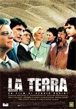 La terra (2006) - Sergio Rubini.  (Italia).