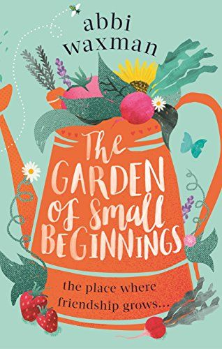 The Garden of Small Beginnings: A gloriously funny and he... https://www.amazon.co.uk/dp/B01M28HXV4/ref=cm_sw_r_pi_dp_U_x_mEbPAbXZPGXQY