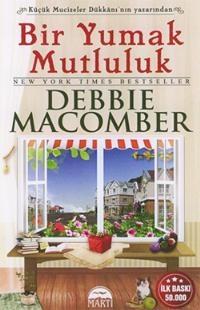 Bir Yumak Mutluluk (A Good Yarn) - Debbie Macomber
