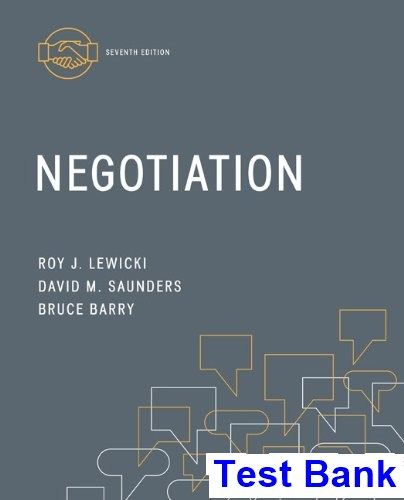 Negotiation 7th Edition Lewicki Test Bank | Test Bank