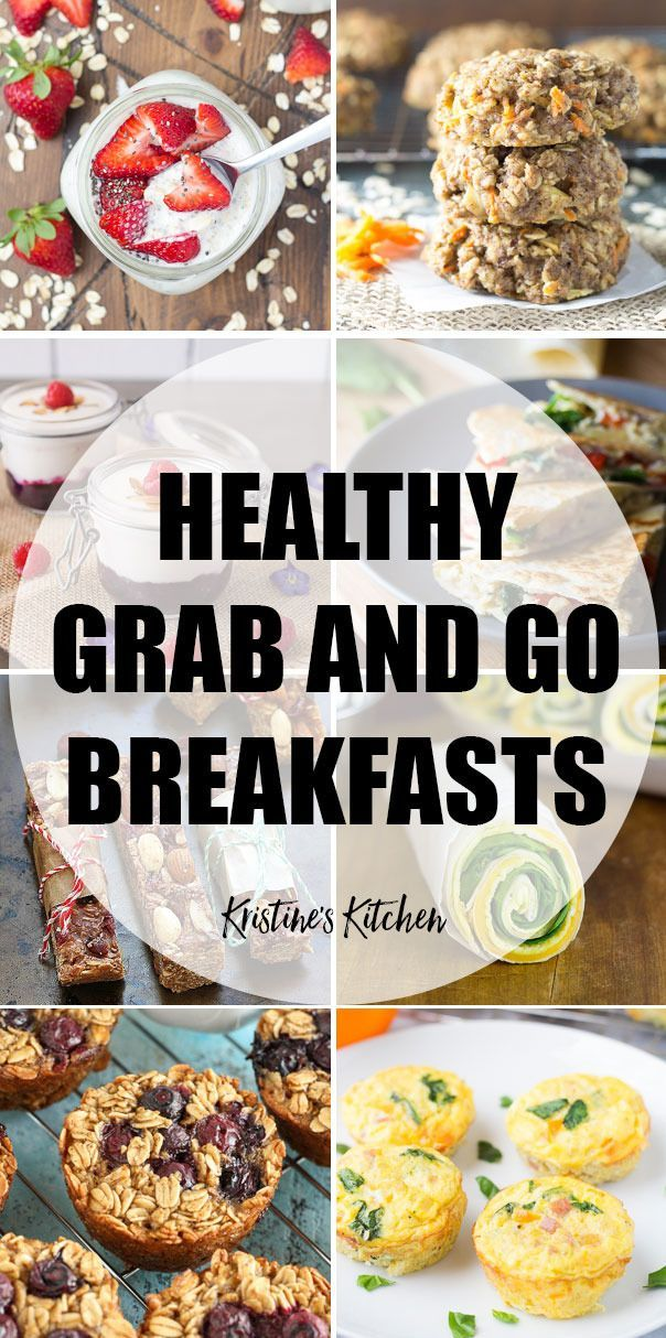 25 Healthy Grab And Go Make Ahead Breakfasts These Easy