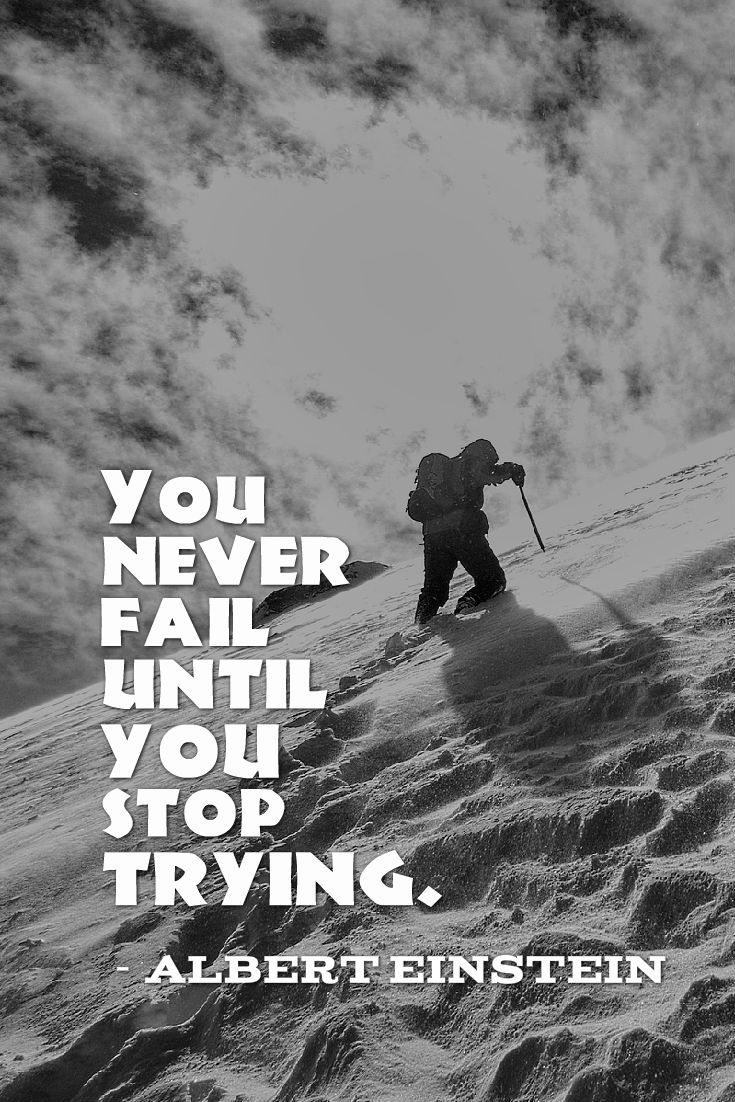 You Never Fail Until You Stop Trying.   Albert Einstein. Famous Short  QuotesFamous Inspirational ...