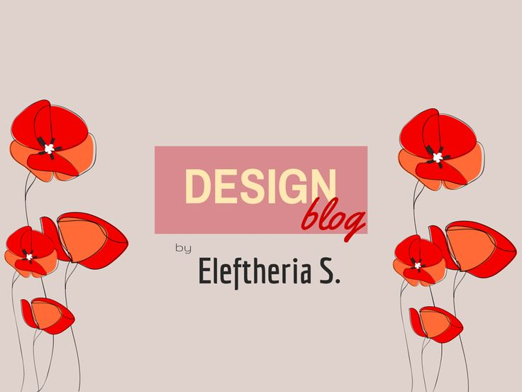 Blog Design by Eleftheria S.