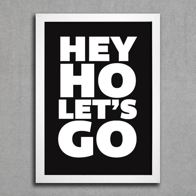 Poster Ramones Hey Ho Lets Go. Posters e Quadros incríveis para sua decoração. Cultura Pop, Música, Cinema, Frases e mais. Confira.