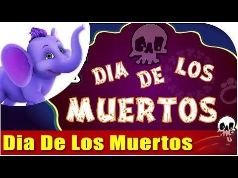 Dia De Los Muertos Song (4k) - YouTube