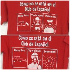 Spanish Club Tee Shirt Funny T Shirt Red Small Espanol Papa Dios Chevy Nova