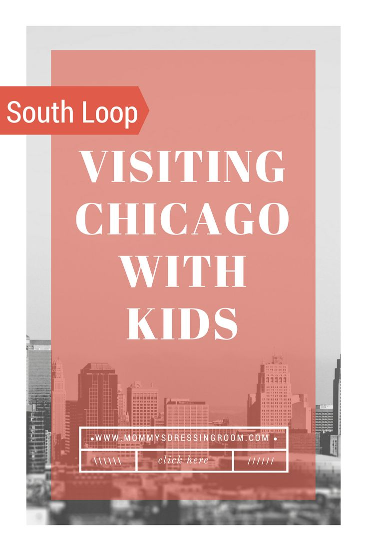 Places to Go and Things to do when visiting Chicago with Kids   Visiting Chicago with kids| Visiting Chicago as a family| Chicago| South Loop Chicago| Chicago Hotels| Navy Pier| Downtown Chicago| Hotels for families in Chicago| Chicago for kids| China Town| Chicago China Town| South Loop Chicago| Sky Deck| Chicago Sky Deck| Places to go in Chicago| Things to do in Chicago| Chicago South Loop| South Loop Hotel Chicago