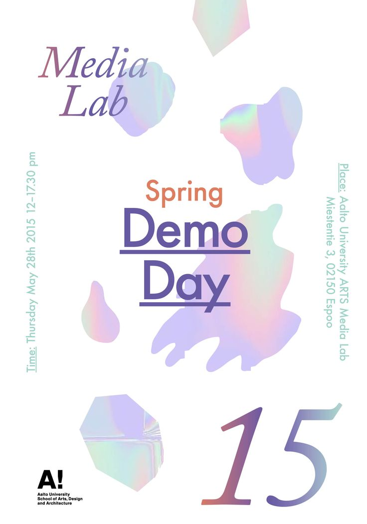 Poster for Aalto University's Media Lab Spring Demo Day 2015