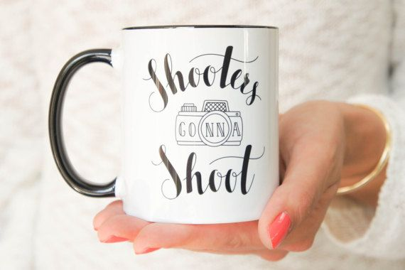 Photographer Gift Mug 'Shooters gonna Shoot' with unique handlettered design. Black and White 11 oz Ceramic funny photography coffee or tea