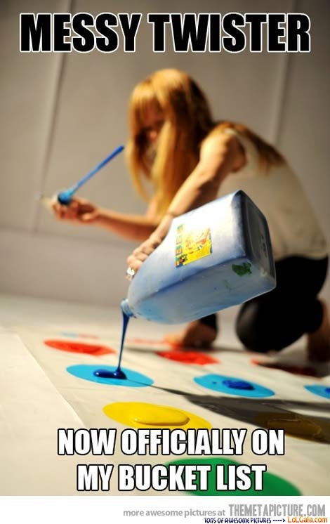 Hang out with your friends and play messy twister!! cool and fun idea!! but warning its messy XD