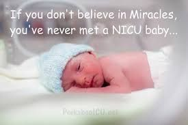 Very true, we have our little miracle who will be 16 in a few months. Hard to believe she only weighed 3lb 6oz and 12 inches long. Now she's 115 and 5ft 6