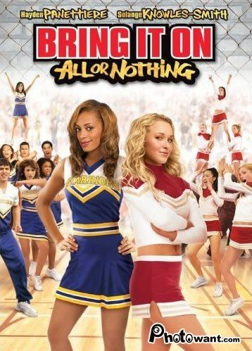 Bring It On: All or Nothing (2006) starring Hayden Panettiere and Solange Knowles-Smith