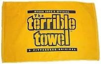 The Terrible Towel, emblem of STEELER NATION, symbol of all that is right in the world! :)
