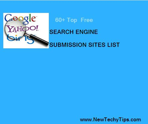Here is the top free  search engine submission website list. These website list help to your website visibility on top search engine.Let's check Best 60 Free Search Engine Submission sites.