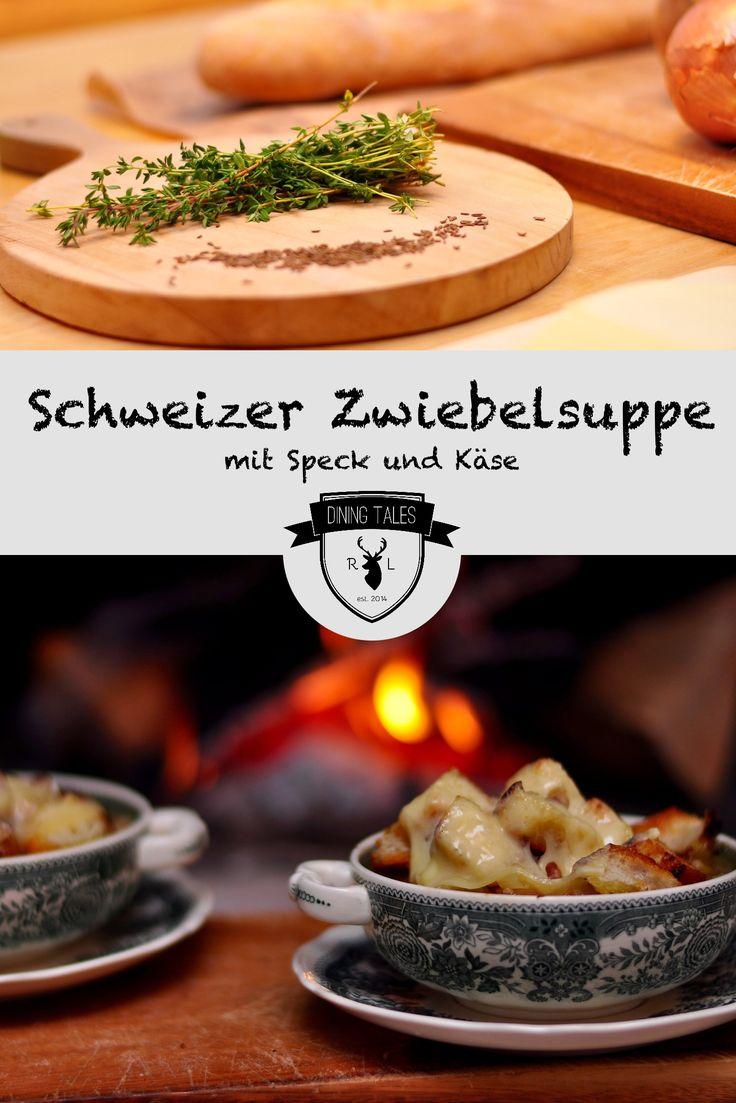 Leckeres Rezept für eine herzhafte Schweizer Zwiebelsuppe mit Speck, Croutons und Käse. Das perfekte Soulfood für kalte Winterabende!