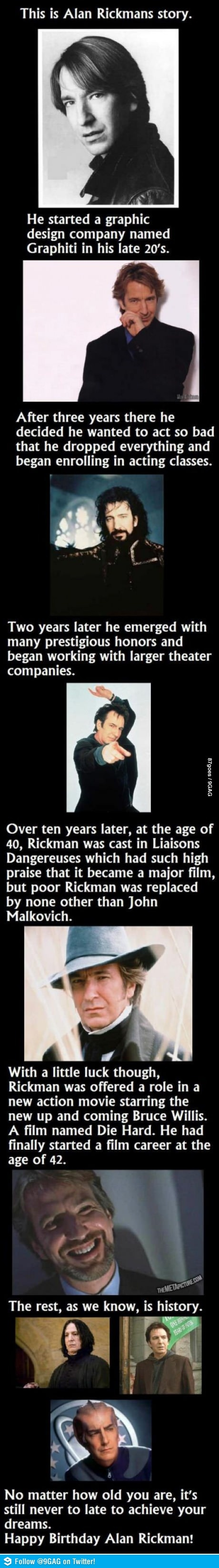This is Alan Rickmans story