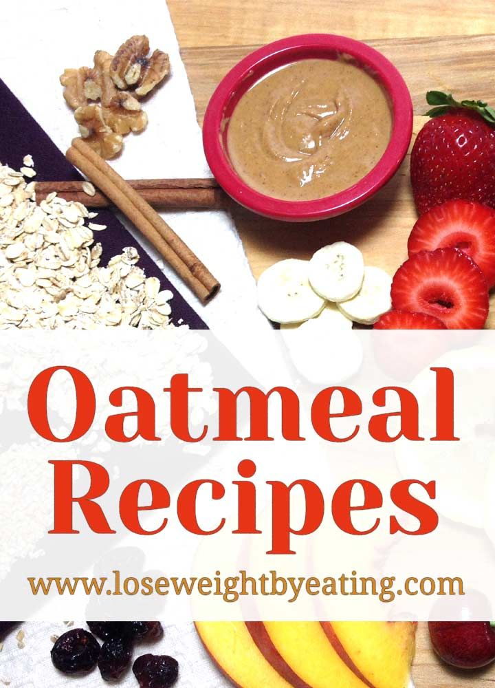 Nothing beats a hot bowl of oatmeal on a cold morning to warm your tummy. These oatmeal recipes for breakfast also help you lose weight.