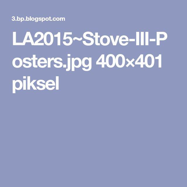 LA2015~Stove-III-Posters.jpg 400×401 piksel