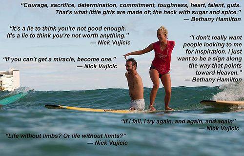 Nick Vujicic Bethany Hamilton Quotes