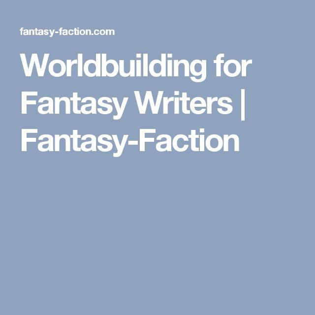 Worldbuilding for Fantasy Writers | Fantasy-Faction