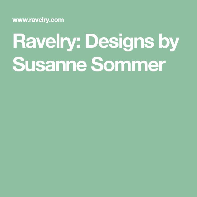 Ravelry: Designs by Susanne Sommer