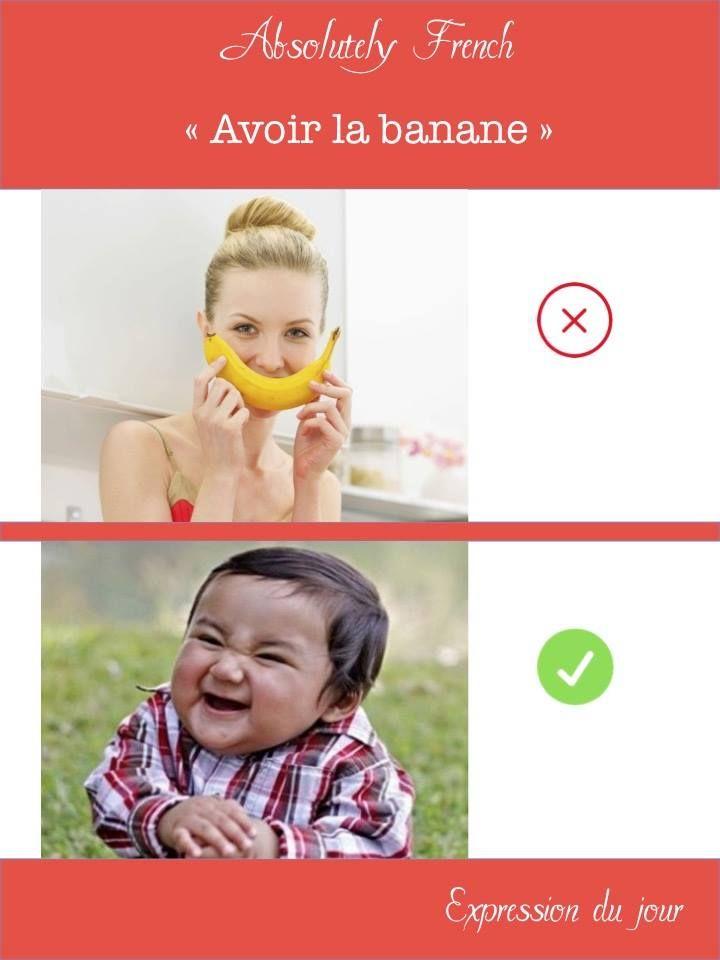 """Marc a fait une blague, on a tous eu la banane."" #expressiondujour #expression #frenchexpression #french #learnfrench http://www.absolutely-french.eu/"