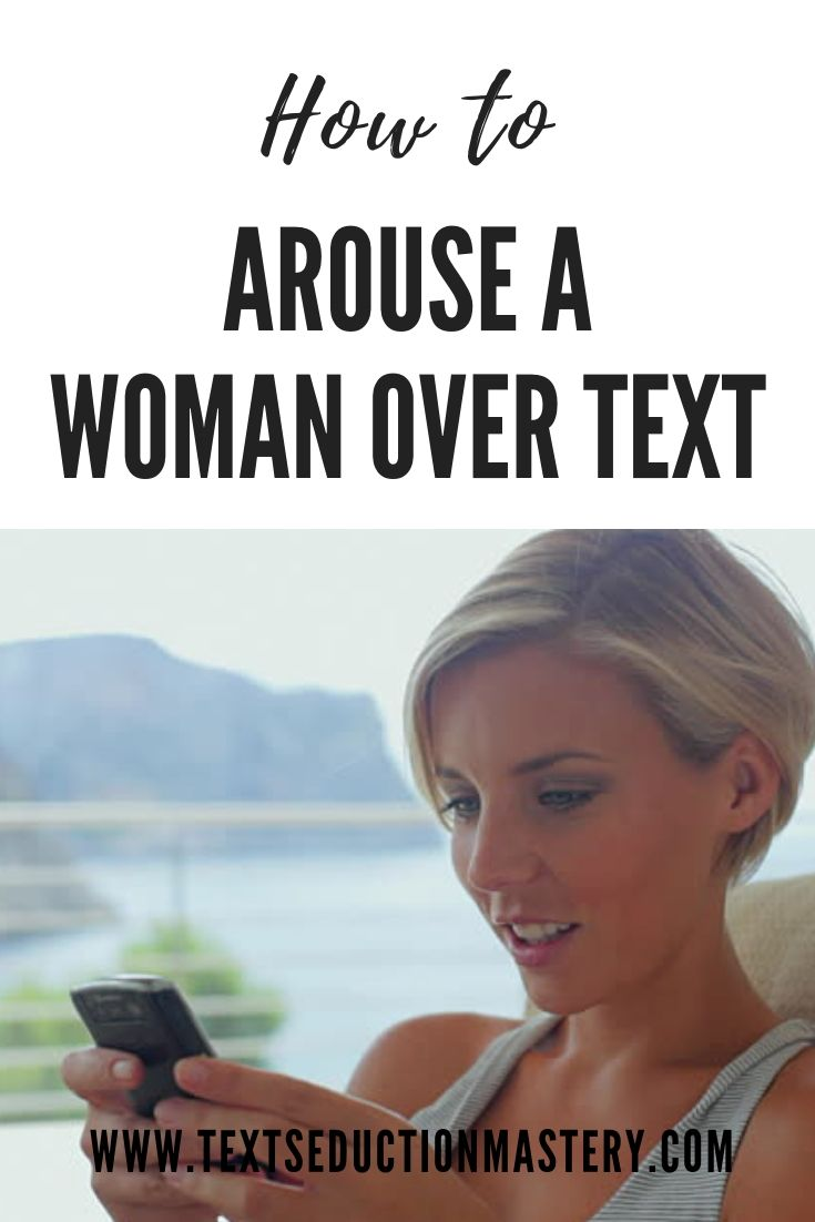 how to sexually arouse a woman through text