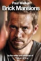 Brick Mansions will open April 25, 2014.  According to Relativity, a donation will be made to Paul Walker's charity Reach Out Worldwide