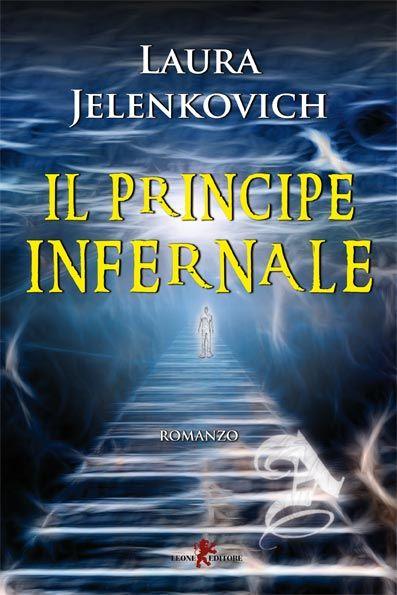 Il principe infernale - Laura Jelenkovich - Recensioni su Anobii