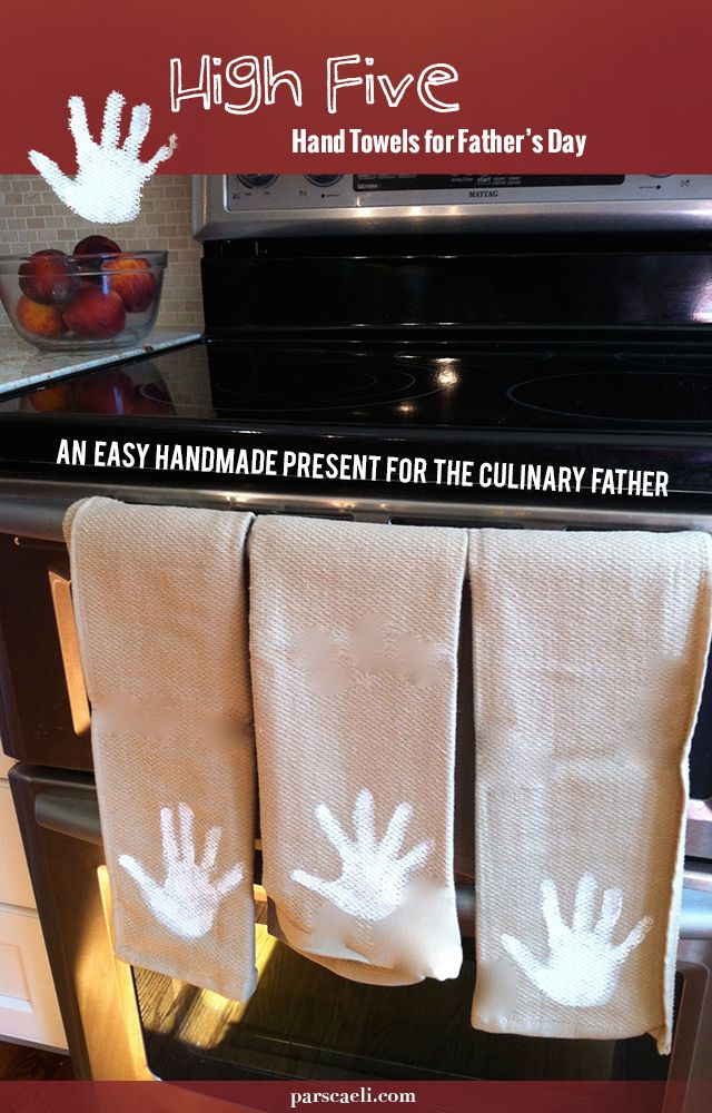 A sweet handmade Father's Day gift - High FIve hand prints kitchen towels for the culinary dad or grandpa in your life | ParsCaeli.com