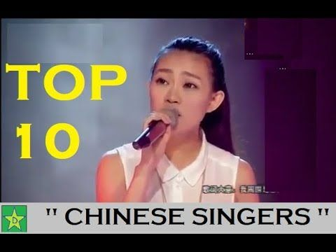 "Top 10 "" Chinese Singers "" 