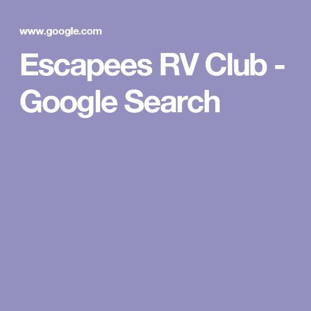 Escapees RV Club - Google Search
