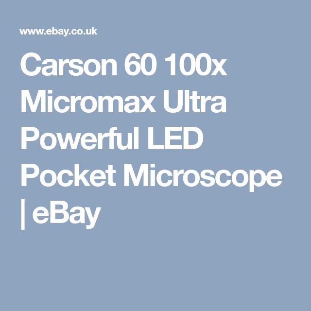 Carson 60 100x Micromax Ultra Powerful LED Pocket Microscope | eBay