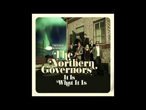 The Northern Governors - It Is What It Is (audio). Was lucky enough to catch this band at World Village festival recently, and they put on an excellent show. Very jazzy soul.