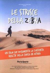 Le strisce della zebra DVD - Un film di Porte Aperte che documenta la sofferta realtà della chiesa in Africa