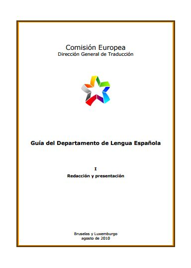 Comisión Europea | Dirección General de Traducción | Guía del Departamento de Lengua Española