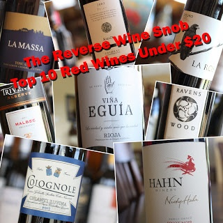 NEW! The Reverse Wine Snob Top 10 Red Wines Under $20 - Spring 2013 Edition.  http://www.reversewinesnob.com/2013/03/top-10-red-wines-under-20-dollars.html