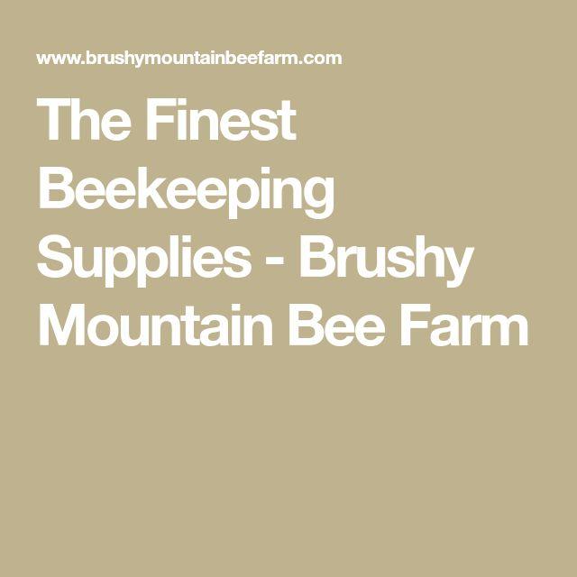 The Finest Beekeeping Supplies - Brushy Mountain Bee Farm