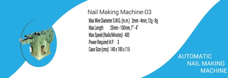 Nail Making Machine Process  This equipment covers one main crank and two side shafts. Due to the special bearing design, it is smoother in operation as compared to the traditional Nail Making Machine. The main axle is directly driven by the motor. In addition, the two side shafts separately used to control the nail cutter part and nail mold part are pulled via four bevel gears.