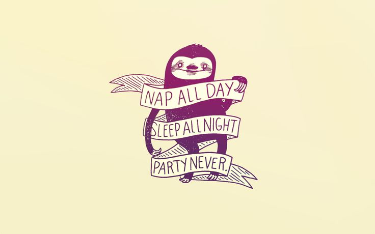 "Made a wallpaper out of ""Nap all day"" sloth - Imgur"