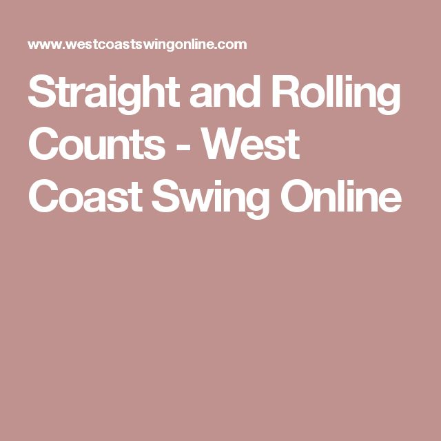 Straight and Rolling Counts - West Coast Swing Online