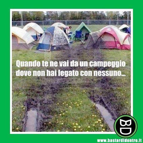 #sgommando in #campeggio #bastardidentro www.bastardidentro.it