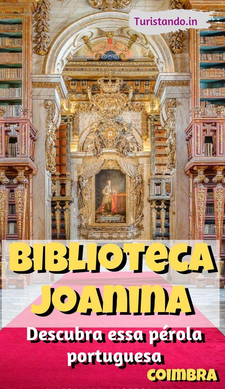 Conheca A Universidade De Coimbra E A Biblioteca Joanina