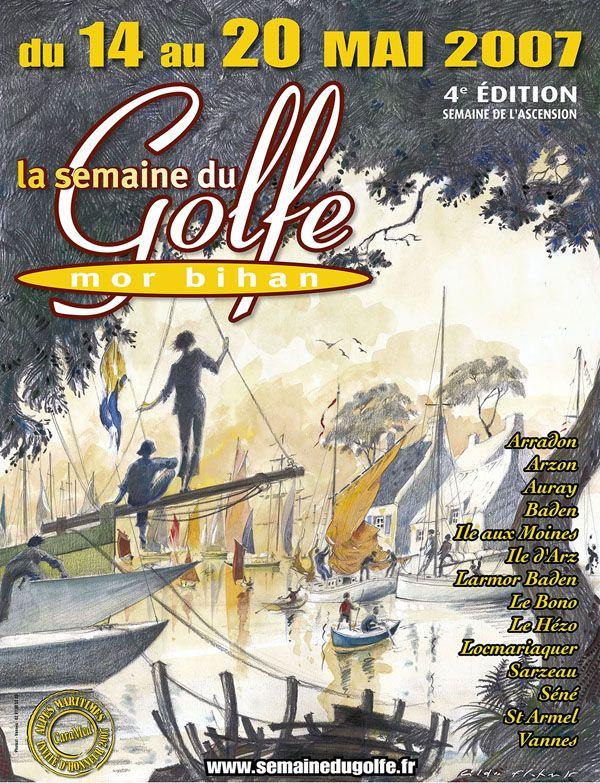 2007, 4ème édition de la Semaine du Golfe du #Morbihan, #Breatfgne