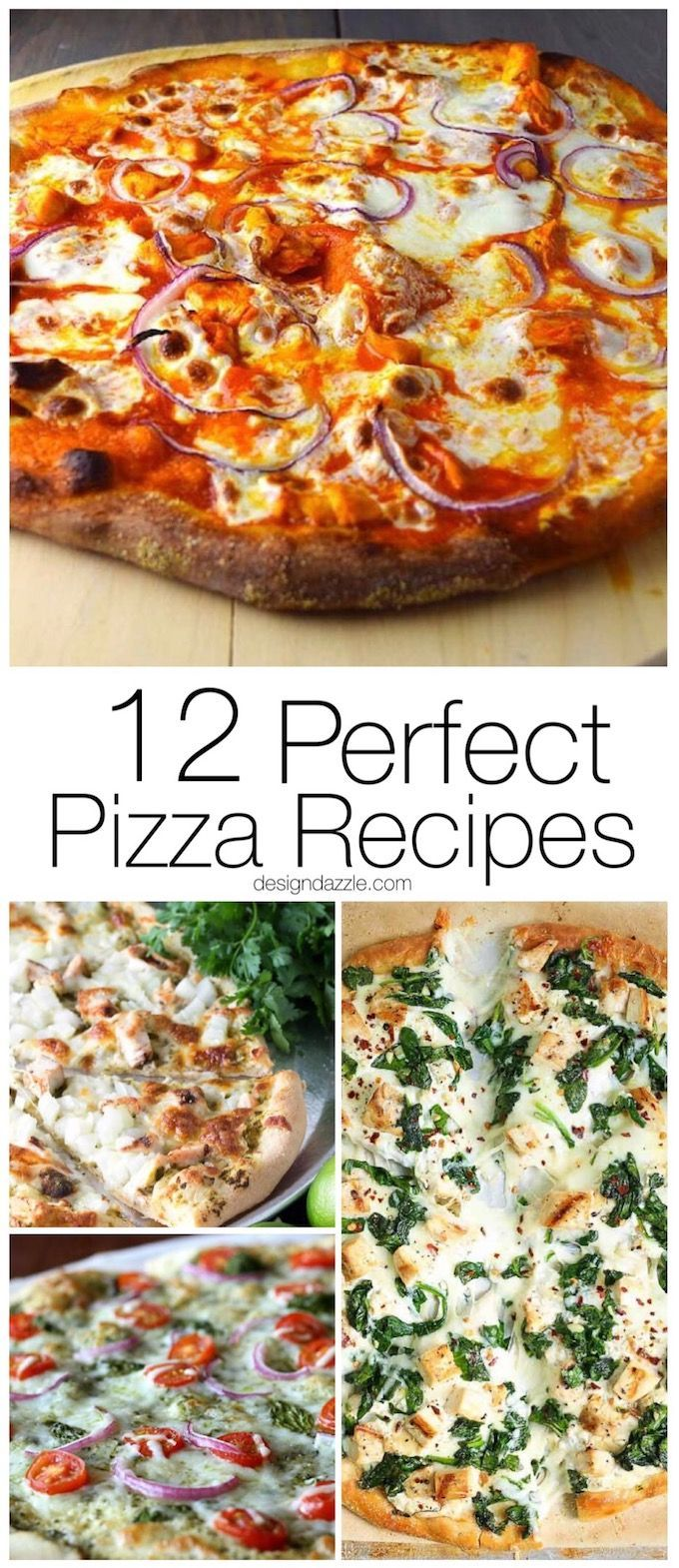 I found 12 of the most perfect, mouth watering, pizza recipes out there that will have you drooling just thinking about them!   homemade pizza recipes   easy pizza recipes   pizza recipe ideas    Design Dazzle #pizzarecipes #homemadepizza #pizza