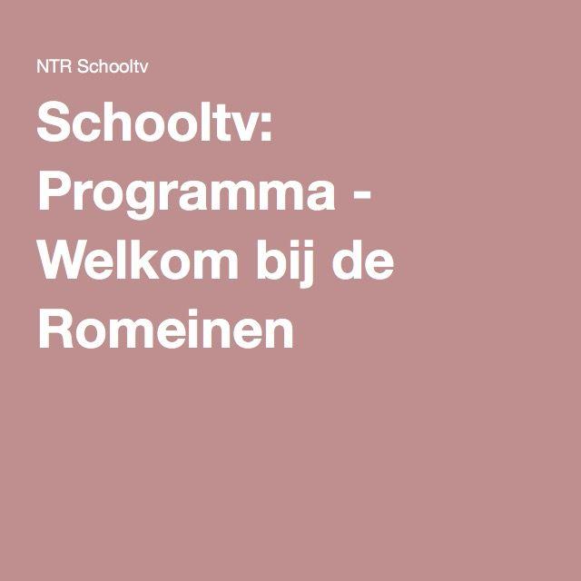 Schooltv: Programma - Welkom bij de Romeinen