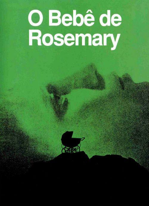 O Bebê de Rosemary (1968) de Roman Polanski é considerado um terror clássico. Venceu um oscar.