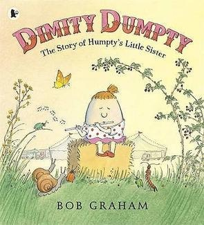 Australian Picture Books: DIMITY DUMPTY by Bob Graham - http://appellationmountain.net/dimity-baby-name-day/